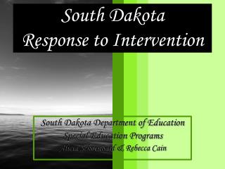 South Dakota Response to Intervention