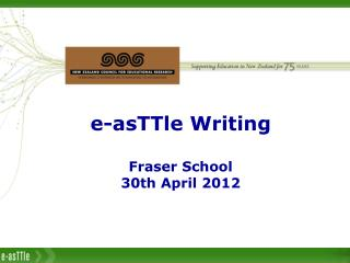 e- asTTle W riting Fraser  School 30th  April 2012