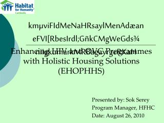 Enhancing HIV and OVC Programmes with Holistic Housing Solutions (EHOPHHS)