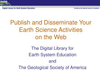 Publish and Disseminate Your Earth Science Activities  on the Web