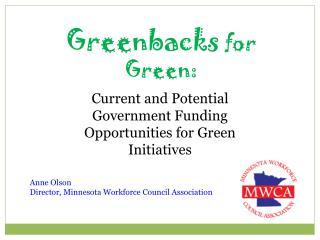 Greenbacks  for Green: