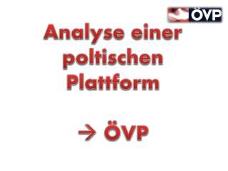 Analyse einer poltischen Plattform   ÖVP