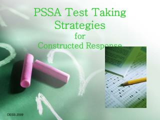 PSSA Test Taking Strategies for  Constructed Response