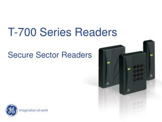 T-700 Series Readers Secure Sector Readers