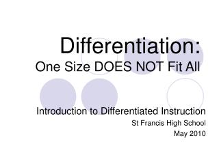 Differentiation: One Size DOES NOT Fit All