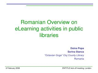 Romanian Overview on eLearning activities in public libraries