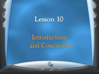 Introductions  and Conclusion