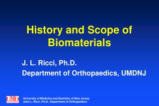 History and Scope of Biomaterials