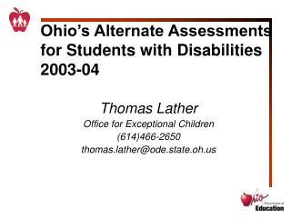 Ohio�s Alternate Assessments for Students with Disabilities 2003-04