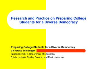 Research and Practice on Preparing College Students for a Diverse Democracy