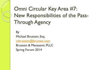 Omni Circular Key Area #7: New Responsibilities  of the Pass-Through  Agency