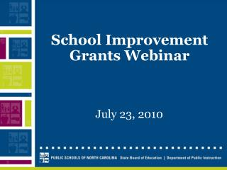 School Improvement Grants Webinar