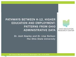 Pathways between k-12, higher education and employment: patterns from  ohio  administrative data