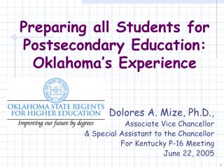 Preparing all Students for Postsecondary Education: Oklahoma's Experience