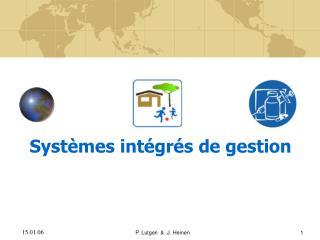 Systèmes intégrés de gestion