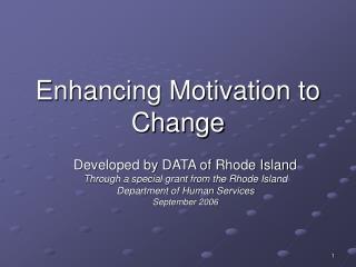Enhancing Motivation to Change