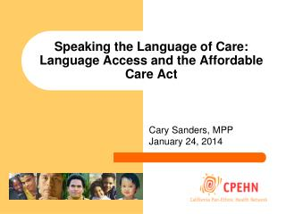 Speaking the Language of Care: Language Access and the Affordable Care Act