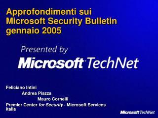 Approfondimenti sui  Microsoft Security Bulletin  gennaio 2005