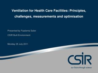 Ventilation for Health Care Facilities: Principles, challenges, measurements and optimisation