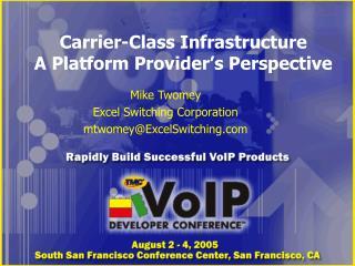 Carrier-Class Infrastructure A Platform Provider�s Perspective