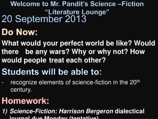 "Welcome to Mr. Pandit's  Science  –Fiction  ""Literature Lounge"""
