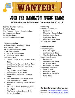 JOIN THE HAMILTON MUSIC TEAM! FOMAHI Board & Volunteer Opportunities 2014-15