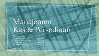 Manajemen  Kas & Persediaan