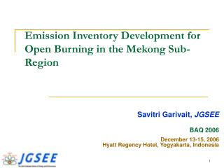 Emission Inventory Development for Open Burning in the Mekong Sub-Region