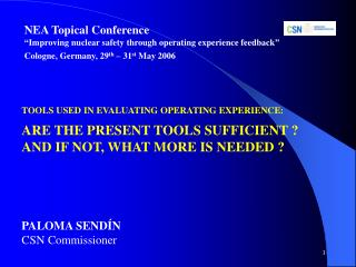 "NEA Topical Conference ""Improving nuclear safety through operating experience feedback"""
