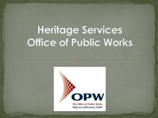 Heritage Services Office of Public Works