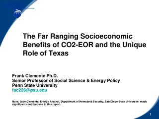 The Far Ranging Socioeconomic  Benefits of CO2-EOR and the Unique Role of Texas