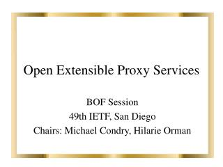 Open Extensible Proxy Services