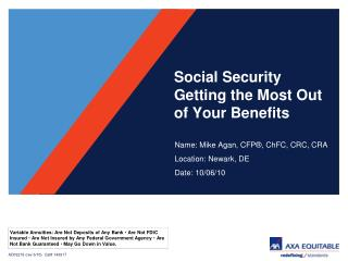 Social Security Getting the Most Out of Your Benefits