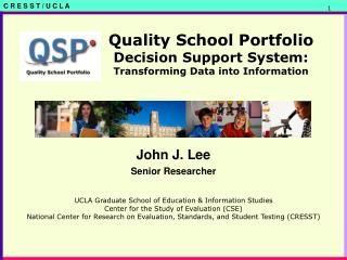 Quality School Portfolio Decision Support System: Transforming Data into Information