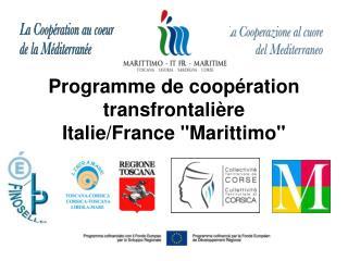 "Programme de coopération transfrontalière Italie/France ""Marittimo"""