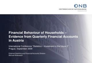 Financial Behaviour of Households –  Evidence from Quarterly Financial Accounts in Austria