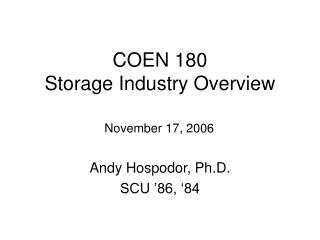 COEN 180 Storage Industry Overview