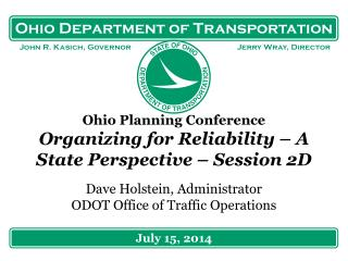 Ohio Planning Conference Organizing for Reliability – A State Perspective – Session 2D