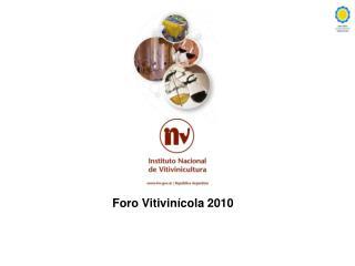 Foro Vitivinícola 2010