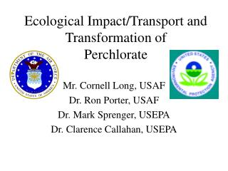 Ecological Impact/Transport and Transformation of Perchlorate