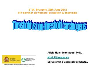 ETUI, Brussels, 26th June 2012  8th Seminar on workers� protection & chemicals