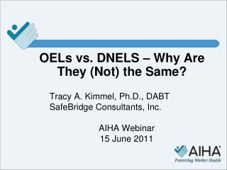 OELs vs. DNELS – Why Are They (Not) the Same?