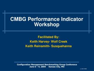 CMBG Performance Indicator Workshop