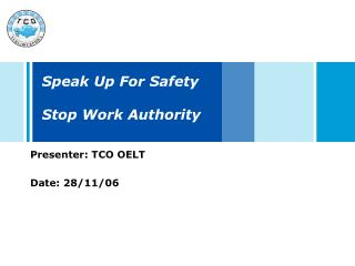 Speak Up For Safety Stop Work Authority