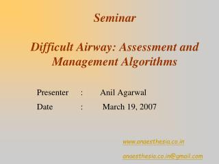 Seminar Difficult Airway: Assessment and Management Algorithms