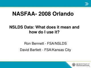 NASFAA- 2008 Orlando