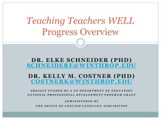 Teaching Teachers WELL Progress Overview