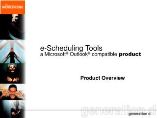 E-Scheduling Tools a Microsoft  Outlook  compatible product