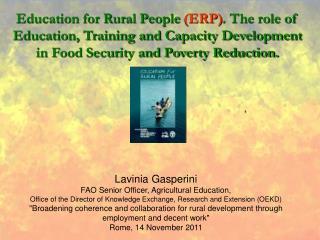 Lavinia Gasperini FAO Senior Officer, Agricultural Education,