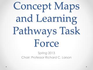 Concept Maps and Learning Pathways Task Force